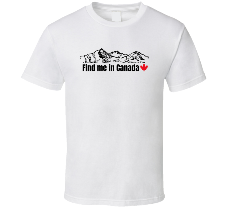 Election Debate New President Vote Moving To Canada Funny Gift T Shirt