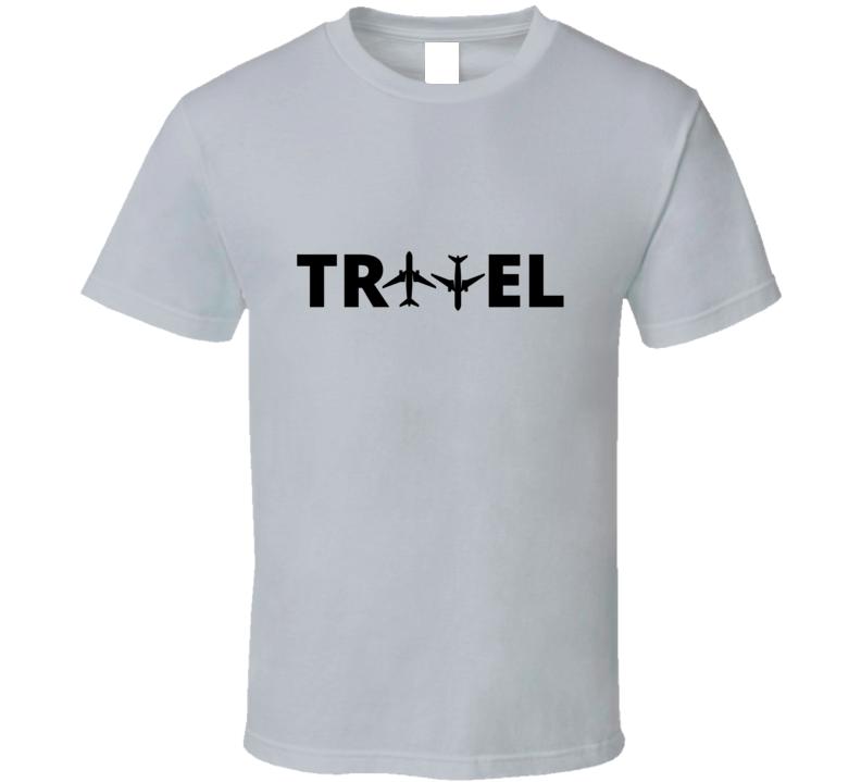 Travel Wanderlust Air Plane Backpacker Passport Traveller Aviation World Explorer Gift T Shirt