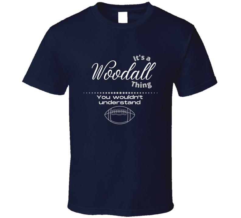 Woodall Thing You Wouldn't Understand Running Back 34 Harvard Livonia Michigan Football Fan Gift T Shirt