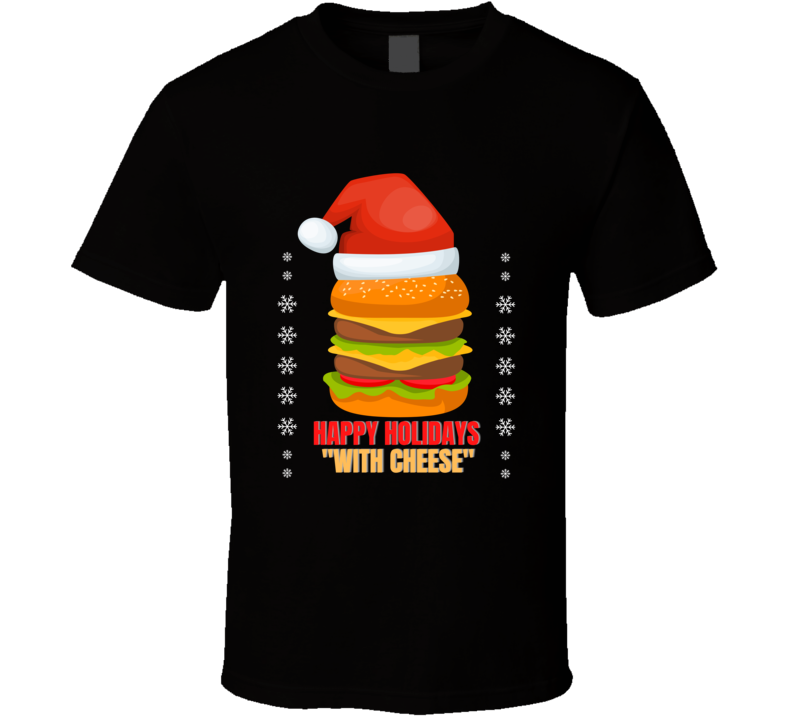 Happy Holidays With Cheese Pulp Travolta Jackson Royale Scene Capital Commercial Reference Classic Movie Reunite Fan Gift T Shirt