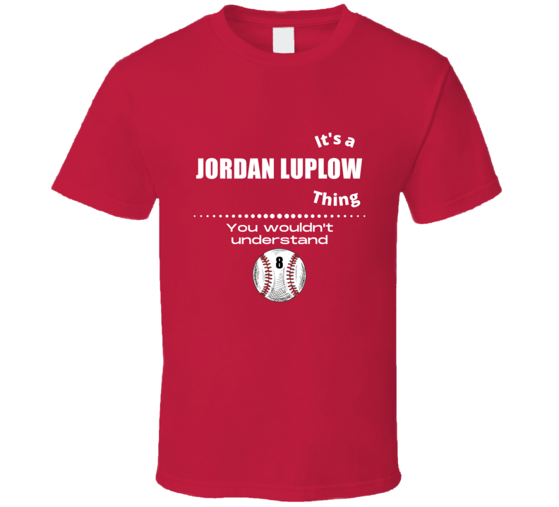 Its A Jordan Luplow Thing Cleveland Baseball Player Team Fan Cool Athlete Gift Game Day T Shirt