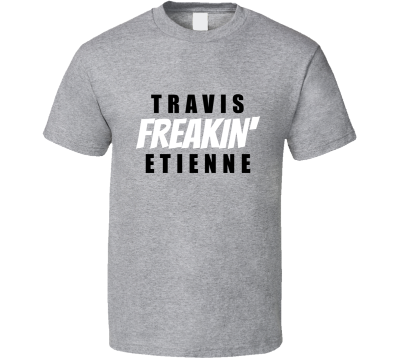 Travis Freakin Etienne Jacksonville Football Player Team Fan Gift Cool Game Day T Shirt