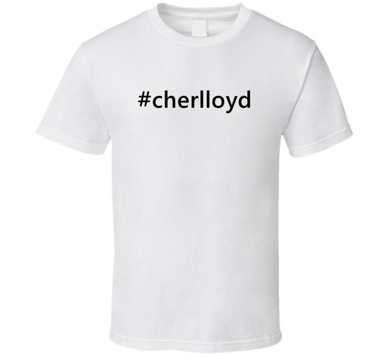 Hashtag Cherlloyd Popular Trending Essential IG Caption T Shirt