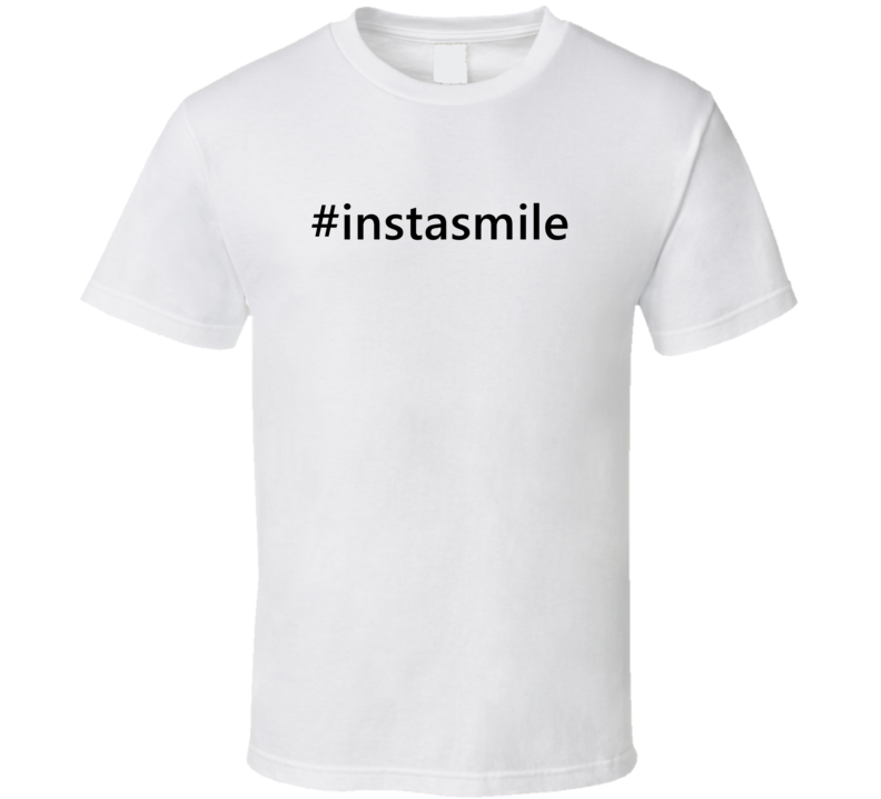 Hashtag Instasmile Popular Trending Essential IG Caption T Shirt