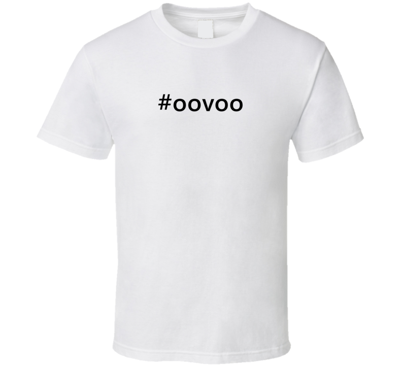 Hashtag Oovoo Popular Trending Essential IG Caption T Shirt