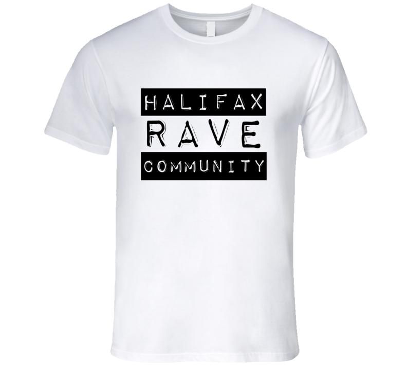Halifax Rave Community Label Font Music Festival T Shirt