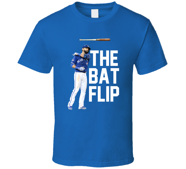 Jose Bautista The Bat Flip Home Run Game Winning Epic Bat Flip Toronto Baseball T Shirt