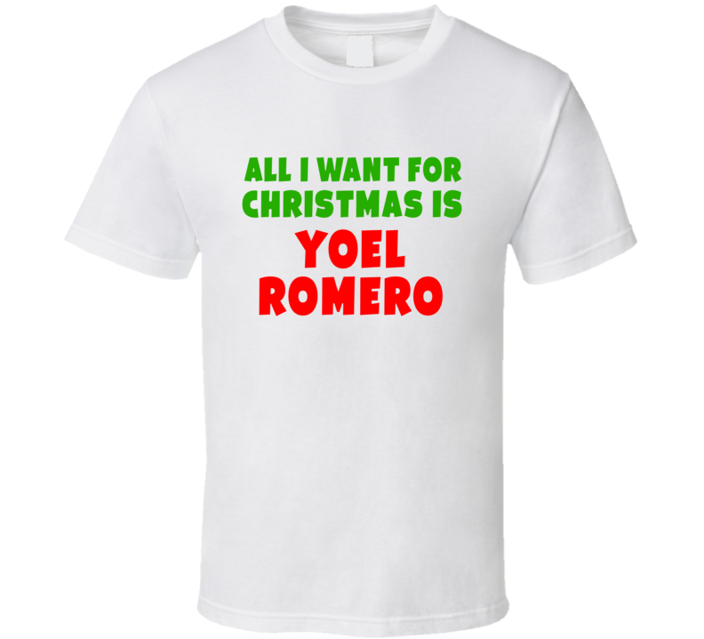 All I Want For Christmas Is Yoel Romero Fighter Fan Xmas Gift T Shirt