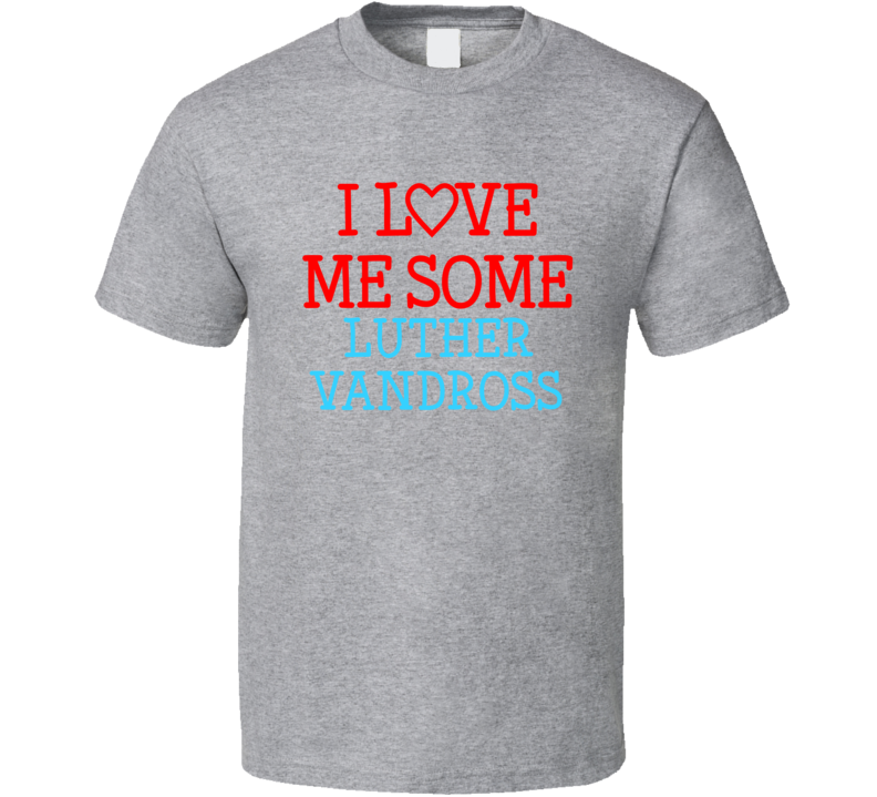 Luther Vandross With A Christmas Heart.I Love Me Some Luther Vandross Fan Heart Celeb Gift T Shirt