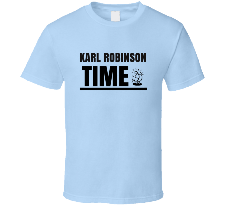 Karl Robinson Time Soccer Coach T Shirt