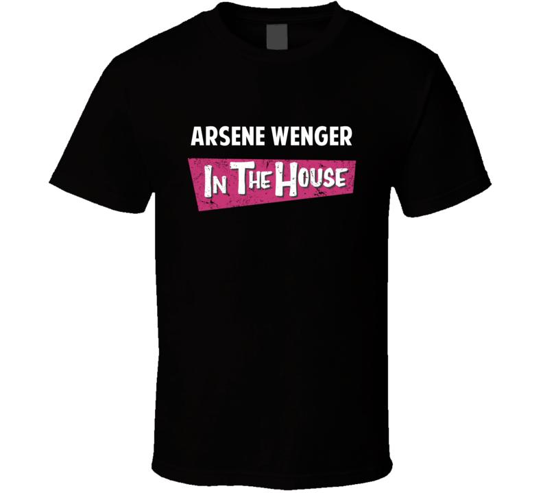Arsene Wenger In The House Soccer Coach T Shirt