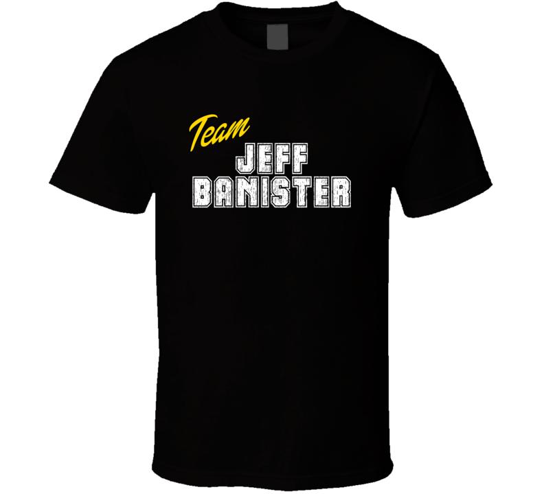 Team Jeff Banister Sport Fan Baseball Coach T Shirt