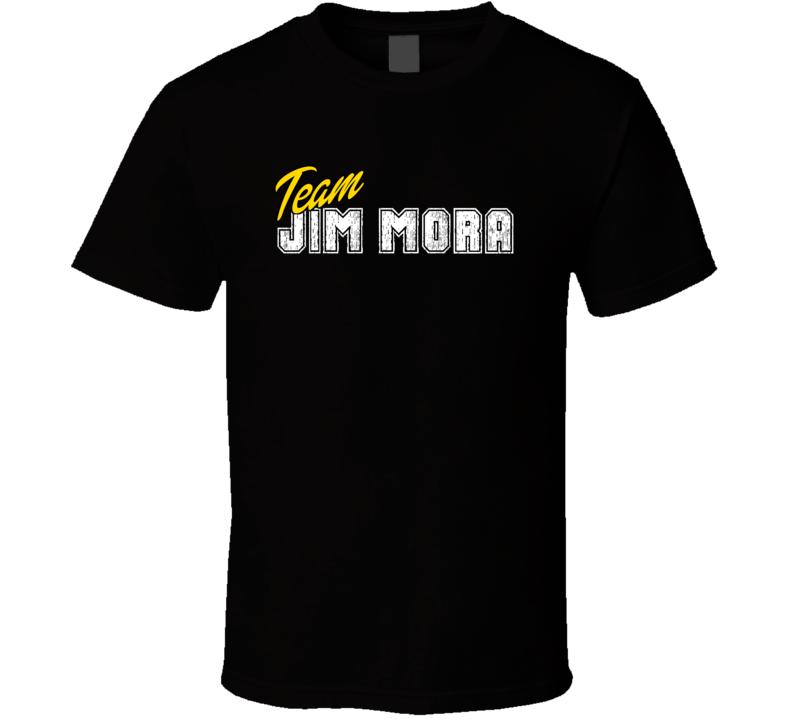 Team Jim Mora Sport Fan Football Coach T Shirt