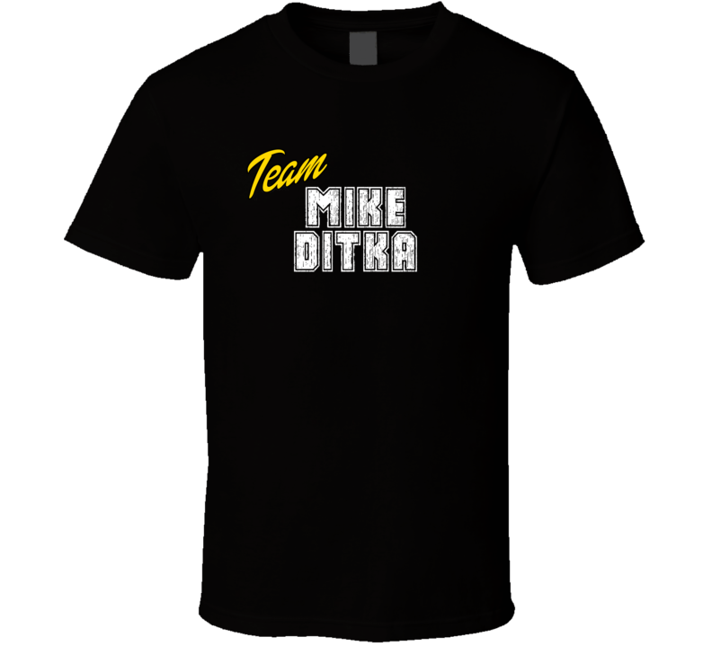Team Mike Ditka Sport Fan Football Coach T Shirt