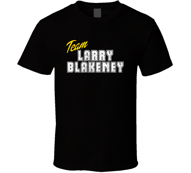 Team Larry Blakeney Sport Fan Football Coach T Shirt