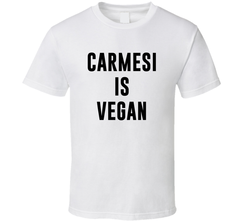Carmesi Is Vegan Funny Alcohol Booze Drinking Party Hipster T Shirt