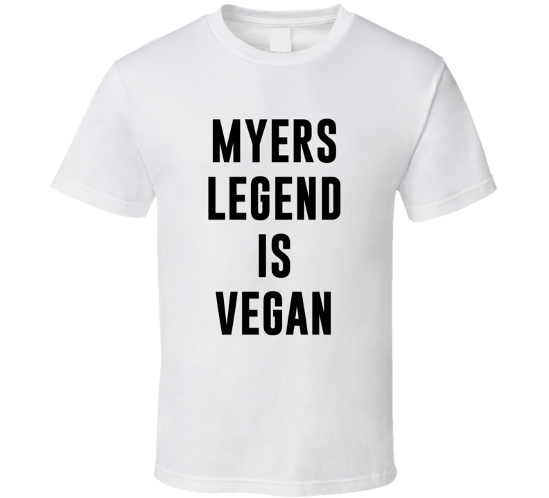 Myers Legend Is Vegan Funny Alcohol Booze Drinking Party Hipster T Shirt