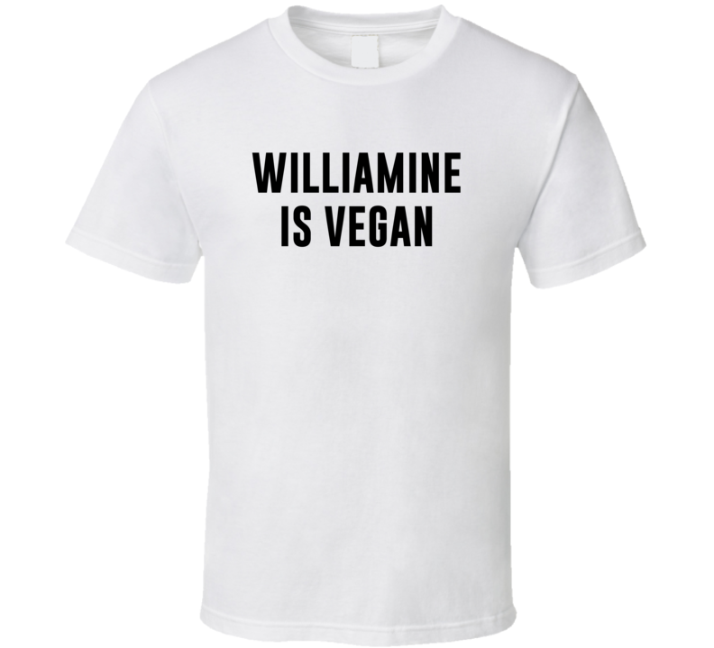 Williamine Is Vegan Funny Alcohol Booze Drinking Party Hipster T Shirt