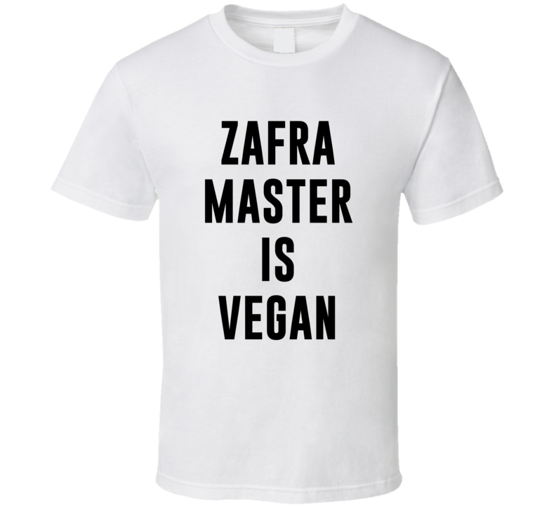 Zafra Master Is Vegan Funny Alcohol Booze Drinking Party Hipster T Shirt