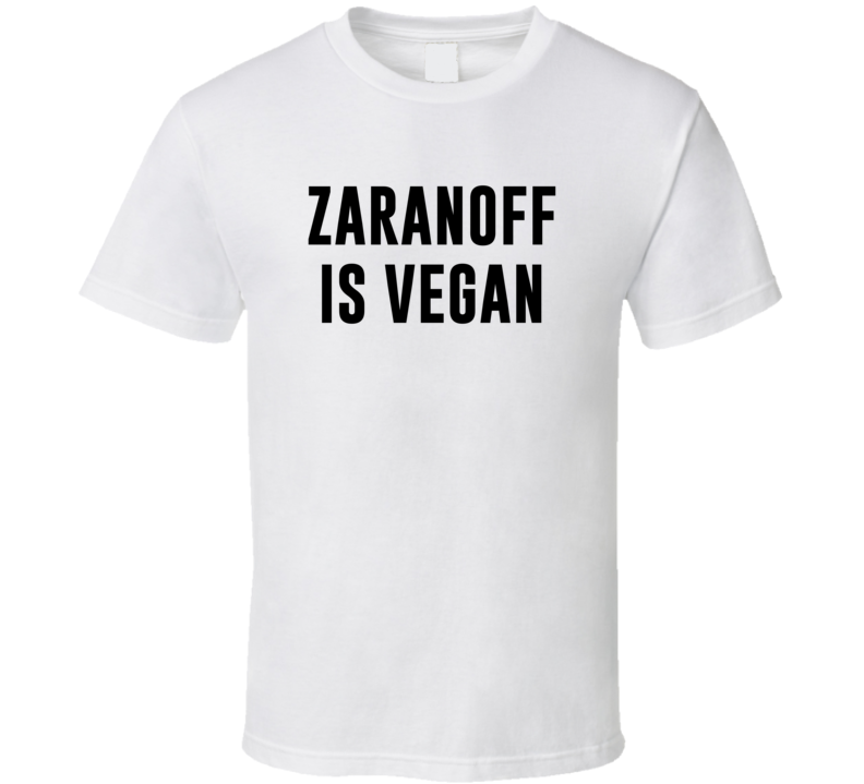 Zaranoff Is Vegan Funny Alcohol Booze Drinking Party Hipster T Shirt