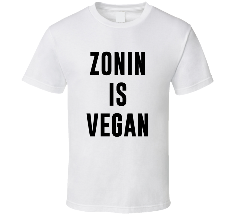 Zonin Is Vegan Funny Alcohol Booze Drinking Party Hipster T Shirt