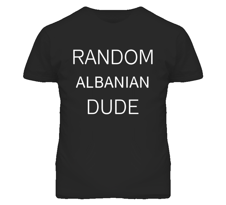 Random Albanian Dude DJ Inspired We Random Festival Rave T Shirt
