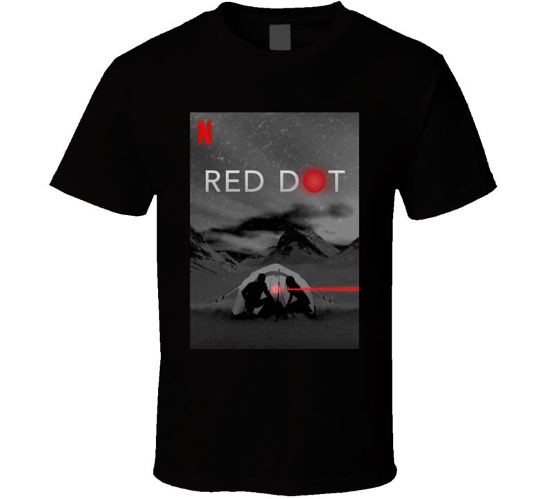 Red Dot 2021 Netflix New Movie Poster Mystery Thriller Suspense Camping Trip Shooter Swedish Film T Shirt
