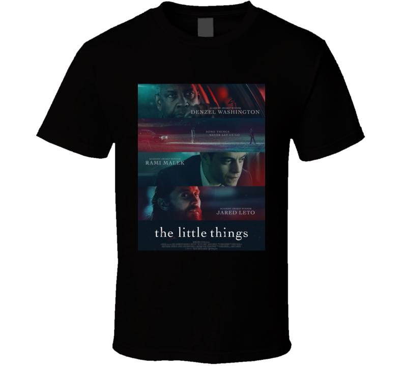The Little Things 2021 New Movie Poster Thriller Crime Film Malik Leto Washington Some Things Never Let Go T Shirt