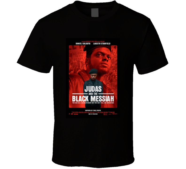 Judas And The Black Messiah 2021 New Movie Poster Historical Drama Film Black Panther Party Revolution T Shirt