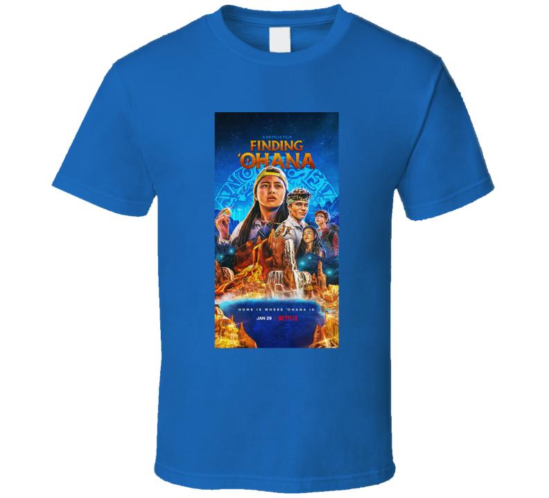 Finding 'ohana 2021 Netflix New Movie Poster Action Adventure Film Comedy Hawaii T Shirt
