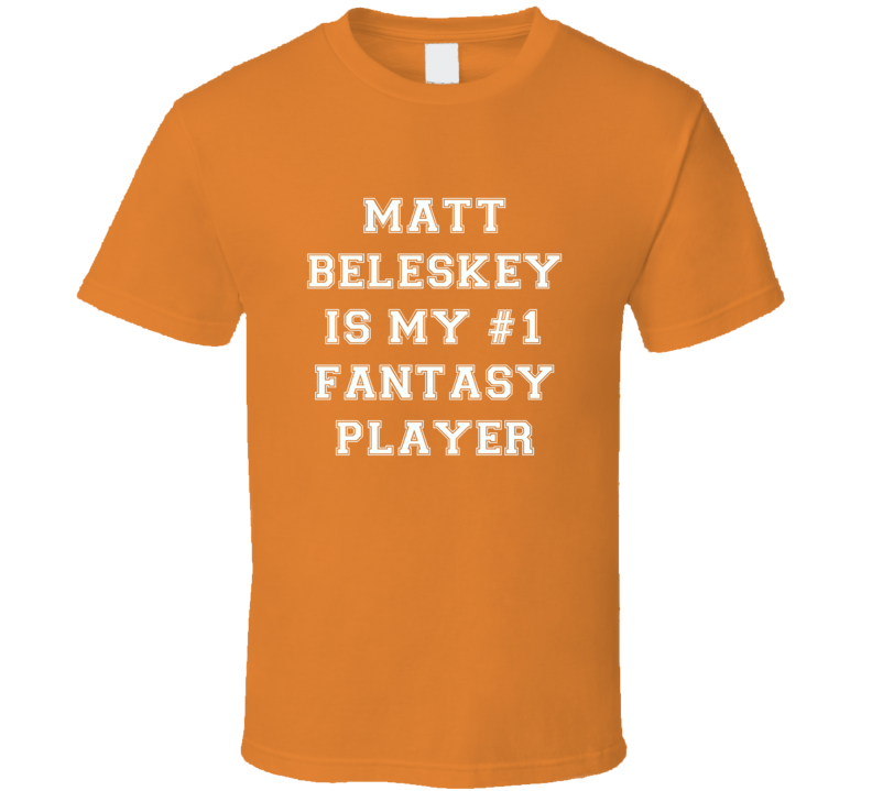 Matt Beleskey Anaheim  Number One Fantasy Hockey Player Fan T Shirt