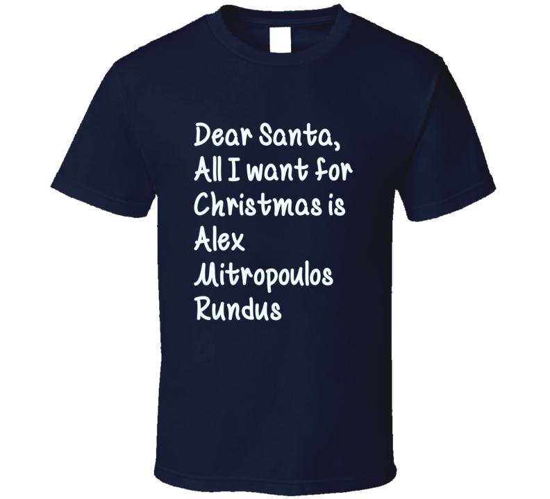 Dear Santa All I Christmas Alex Mitropoulos Rundus Football T Shirt