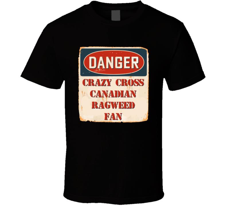 Crazy Cross Canadian Ragweed Fan Music Artist Vintage Sign T Shirt