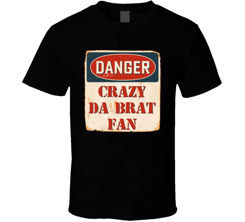 Crazy Da Brat Fan Music Artist Vintage Sign T Shirt