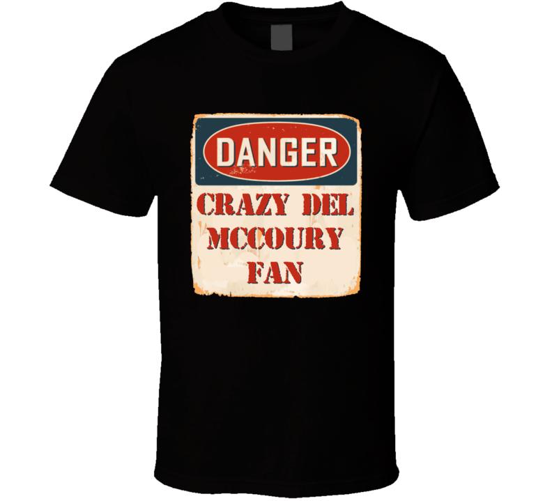 Crazy Del McCoury Fan Music Artist Vintage Sign T Shirt