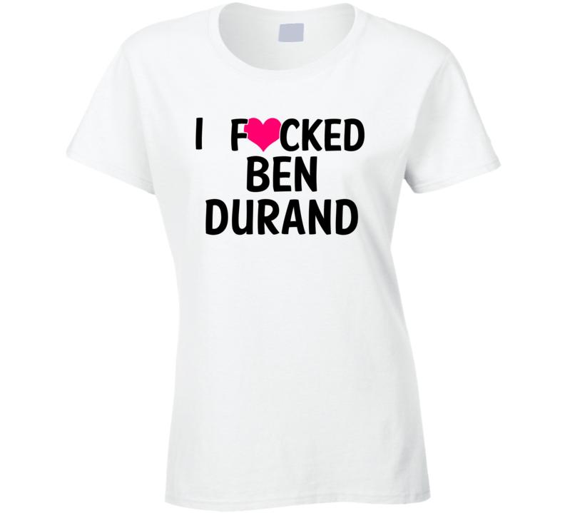 9d02ae41 I Fucked Heart Love Ben Durand Auburn Football Funny Fan T Shirt