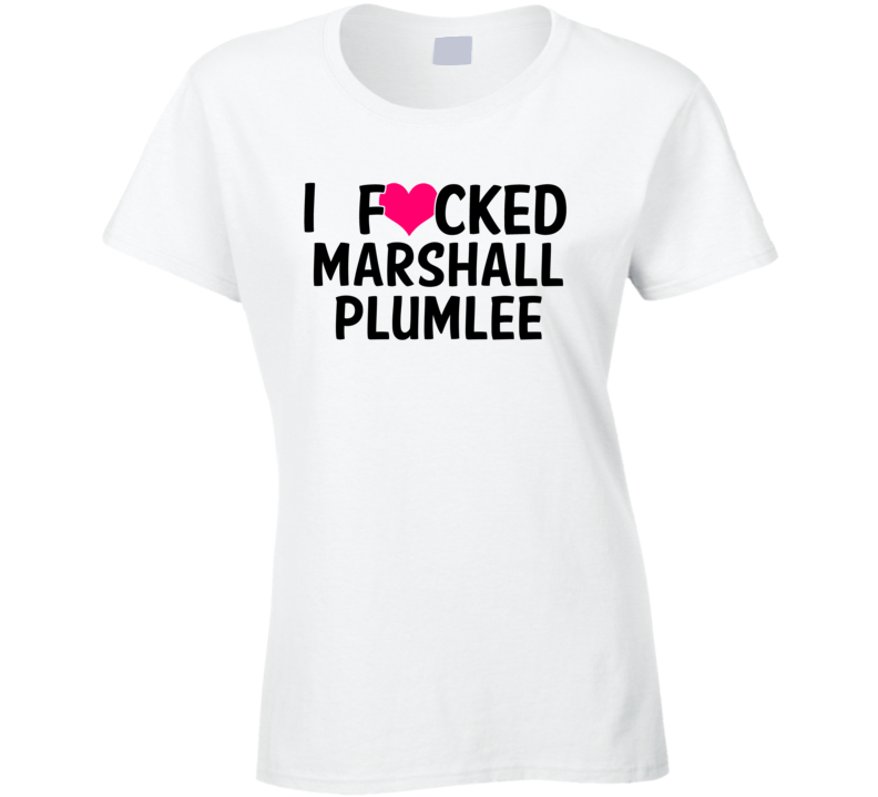 I Fucked Heart Love Marshall Plumlee Durham Basketball Funny Fan T Shirt