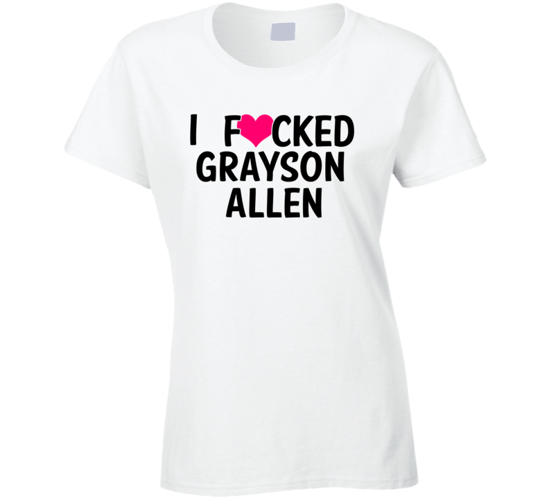 I Fucked Heart Love Grayson Allen Durham Basketball Funny Fan T Shirt