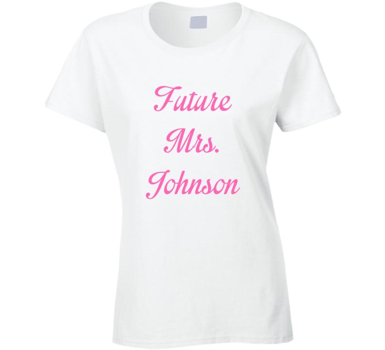 Future Mrs Jamey Johnson Cute Fan Gift Celebrity Crush T Shirt