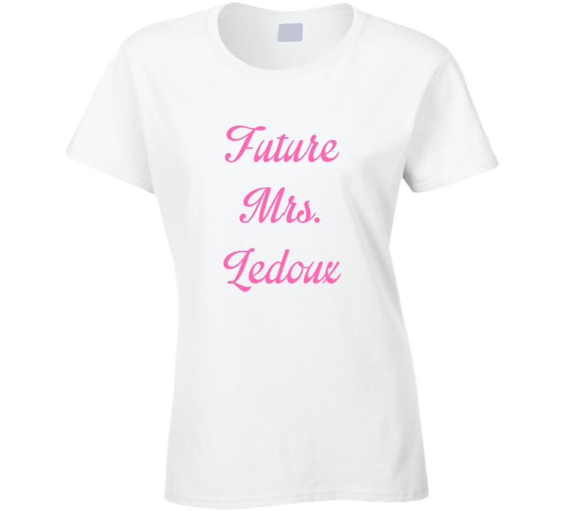 Future Mrs Chris Ledoux Cute Fan Gift Celebrity Crush T Shirt