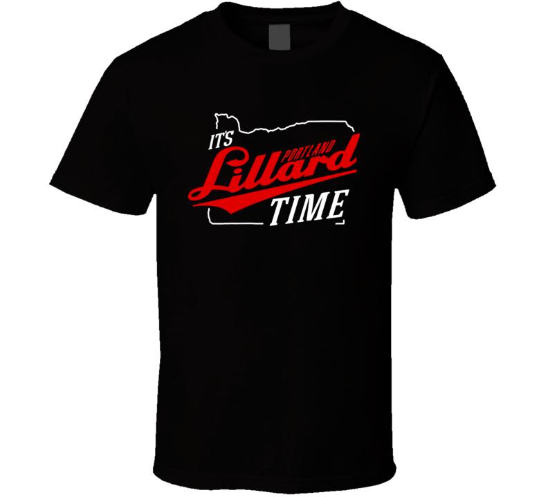 Its Damian Lillard Time Portland Basketball Fan T Shirt