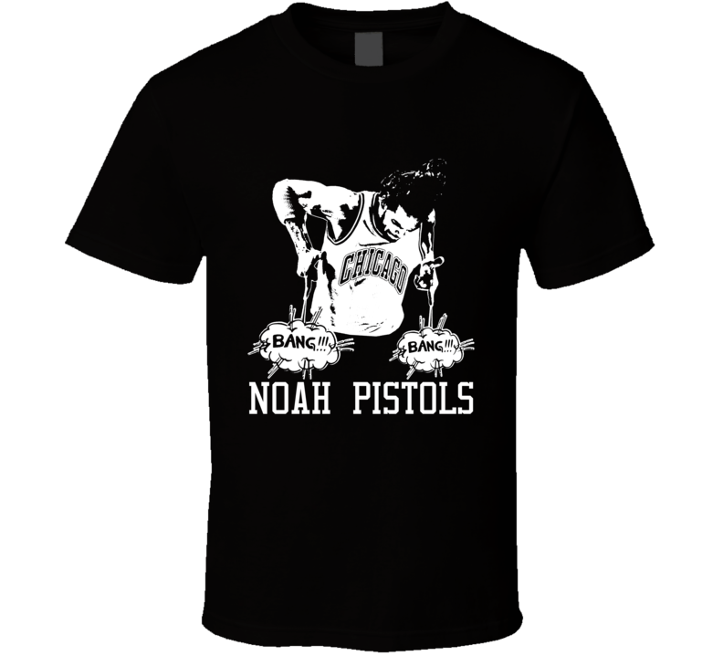 Joakim Noah Pistols Chicago Basketball Gun Celebration T Shirt