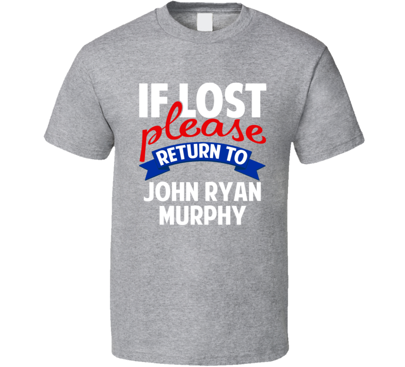 If Lost Please Return To John Ryan Murphy New York Baseball T Shirt