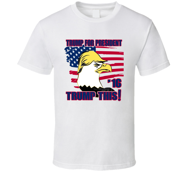 Trump This Donald Trump For President Republican T Shirt