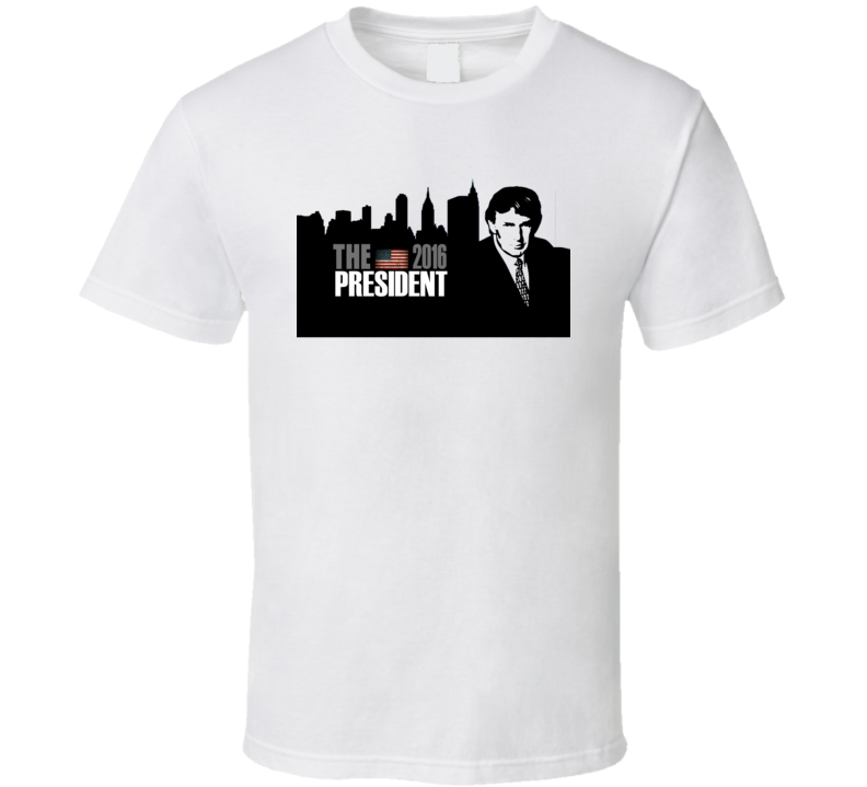 The President 2016 Donald Trump Parody Republican T Shirt