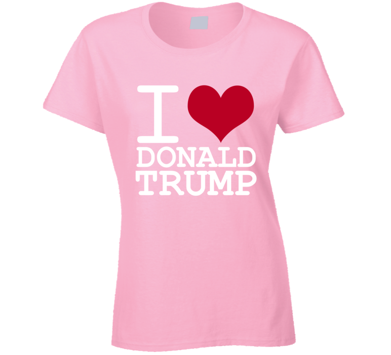 I Love Donald Trump 2016 President Republican T Shirt