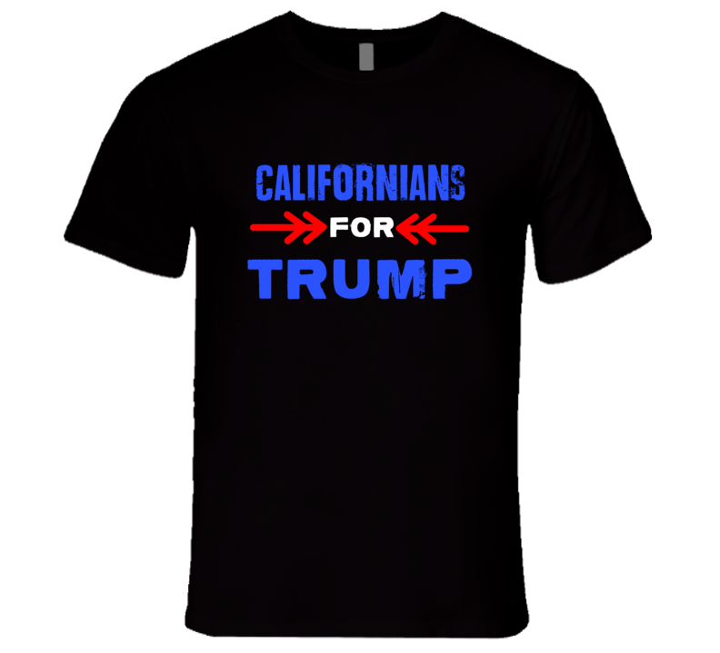 Californians For Trump California Republican President T Shirt