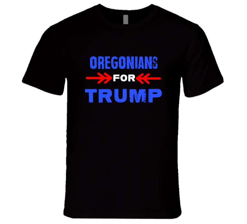 Oregonians For Trump Oregon Republican President T Shirt
