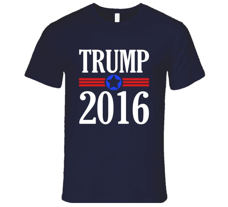 Trump 2016 Donald Trump Political Campaign T Shirt