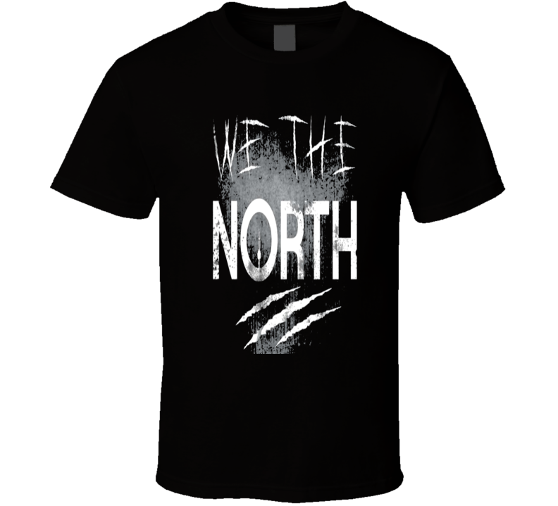 We The North - Toronto Raptors - NBA Playoffs - Jurassic Park claws T Shirt